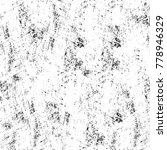 grunge black and white pattern. ... | Shutterstock . vector #778946329