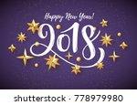 2018 hand written lettering... | Shutterstock .eps vector #778979980