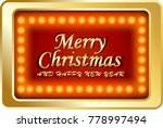 merry christmas and happy new... | Shutterstock . vector #778997494