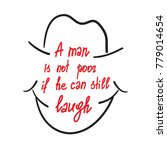 a man is not poor if he can...   Shutterstock .eps vector #779014654