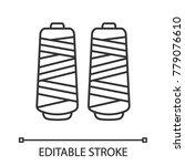 thread spool linear icon. thin... | Shutterstock .eps vector #779076610
