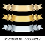 gold and silver ribbon banner... | Shutterstock .eps vector #779138950