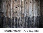 old wooden barn door | Shutterstock . vector #779162683