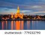 phra prang wat arun  the... | Shutterstock . vector #779232790