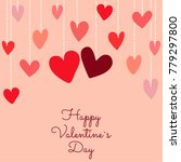 valentine's day background.... | Shutterstock . vector #779297800