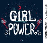 vector type slogan girl power... | Shutterstock .eps vector #779368618
