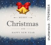 merry christmas card  happy new ... | Shutterstock .eps vector #779390014