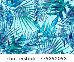 tropical palm leaves. seamless... | Shutterstock . vector #779392093