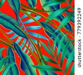 tropical palm leaves. seamless... | Shutterstock . vector #779392249