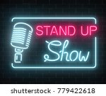 neon stand up show sign with...   Shutterstock .eps vector #779422618