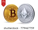 bitcoin and ethereum. 3d... | Shutterstock .eps vector #779467759