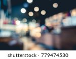 blurred or defocus image of... | Shutterstock . vector #779474530