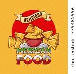 mexican food delicious nachos... | Shutterstock .eps vector #779485996