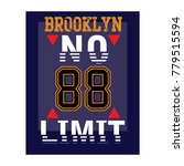 brooklyn no limit typography t...   Shutterstock .eps vector #779515594