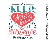 hand lettering keep your heart. ... | Shutterstock .eps vector #779541040