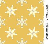 snowflakes simple pattern ... | Shutterstock .eps vector #779582536