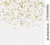 golden confetti. vector festive ... | Shutterstock .eps vector #779599990