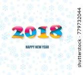 2018 happy new year creative... | Shutterstock .eps vector #779732044