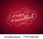 happy hanukkah inscription... | Shutterstock .eps vector #779736520
