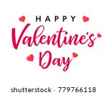 lettering happy valentines day ... | Shutterstock .eps vector #779766118