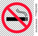 no smoking sign transparent... | Shutterstock .eps vector #779802400