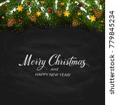text merry christmas and happy... | Shutterstock . vector #779845234