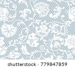 seamless floral lace pattern ... | Shutterstock .eps vector #779847859