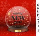 glass toy with text happy new... | Shutterstock .eps vector #779891350