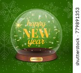 glass toy with text happy new... | Shutterstock .eps vector #779891353