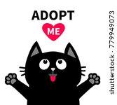 adopt me dont buy. red heart... | Shutterstock . vector #779949073