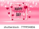 happy valentines day card with...   Shutterstock .eps vector #779954806