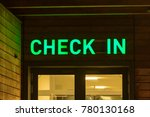 illuminated lettering check in... | Shutterstock . vector #780130168