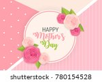happy mother s day cute... | Shutterstock .eps vector #780154528