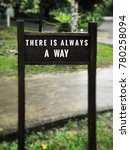 Small photo of Motivational and inspirational quotes - 'There is always a way' wordings,With blurred styled background.