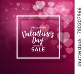 valentine's day love and...   Shutterstock .eps vector #780307966