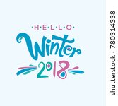 hello winter. 2018. vector... | Shutterstock .eps vector #780314338