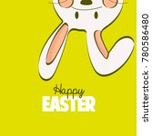 happy easter card. cute bunny | Shutterstock . vector #780586480