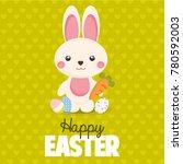 happy easter card. cute bunny.  | Shutterstock . vector #780592003