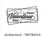 happy valentines day typography ... | Shutterstock .eps vector #780786514