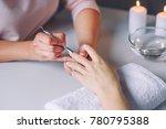 nail care. closeup of beautiful ...   Shutterstock . vector #780795388