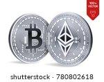 bitcoin and ethereum. 3d... | Shutterstock .eps vector #780802618