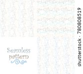 set of seamless pastel blue and ... | Shutterstock .eps vector #780808519