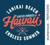 hawaii  surfers paradise   tee... | Shutterstock .eps vector #780915343