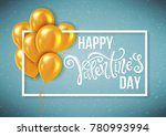 happy valentines day | Shutterstock . vector #780993994