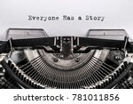 Stock photo everyone has a story typed words on a vintage typewriter close up 781011856