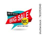 big sale end of season discount ... | Shutterstock .eps vector #781092040