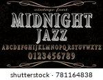 vintage font handcrafted vector ... | Shutterstock .eps vector #781164838