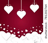 paper hearts valentines day... | Shutterstock .eps vector #781202764
