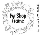 round frame pet shop  types of... | Shutterstock .eps vector #781207846