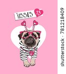 card of a valentine's day. pug... | Shutterstock .eps vector #781218409